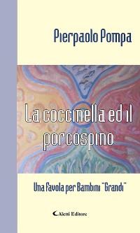 Cover La coccinella ed il porcospino