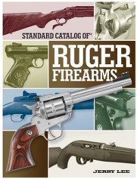Cover Standard Catalog of Ruger Firearms