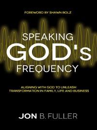 Cover Speaking God's Frequency