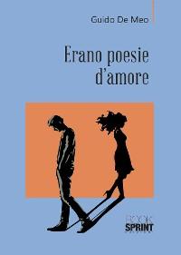 Cover Erano poesie d'amore