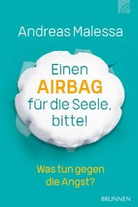 Cover Einen Airbag für die Seele, bitte!