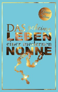 Cover Das geheime Leben einer modernen Nonne