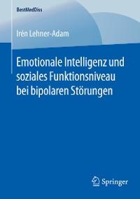 Cover Emotionale Intelligenz und soziales Funktionsniveau bei bipolaren Störungen