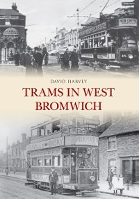 Cover Trams in West Bromwich