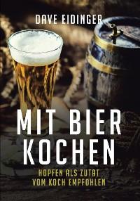 Cover Mit Bier kochen