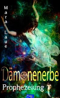 Cover Prophezeiung - Dämonenerbe 2