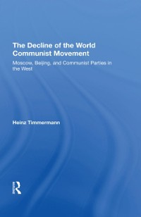 Cover Decline Of The World Communist Movement