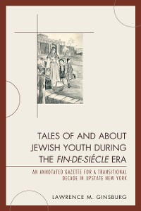 Cover Tales of and about Jewish Youth during the Fin-de-siécle Era