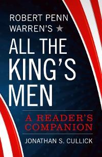 Cover Robert Penn Warren's All the King's Men