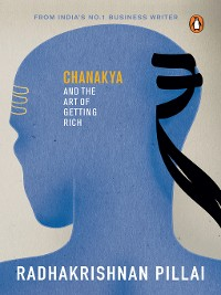 Cover Chanakya and the Art of Getting Rich