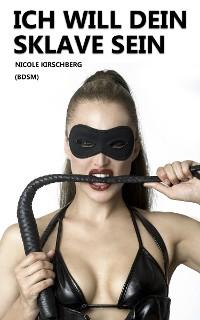 Cover Ich will dein Sklave sein (BDSM)