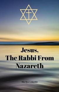 Cover Jesus, The Rabbi From Nazareth