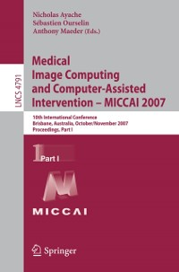 Cover Medical Image Computing and Computer-Assisted Intervention - MICCAI 2007