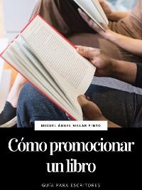 Cover Cómo promocionar un libro