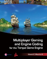 Cover Multiplayer Gaming and Engine Coding for the Torque Game Engine