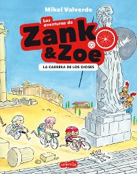 Cover Las aventuras de Zank y Zoe. La Carrera de los Dioses