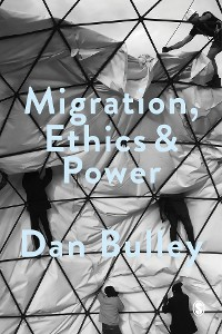 Cover Migration, Ethics and Power