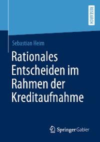 Cover Rationales Entscheiden im Rahmen der Kreditaufnahme