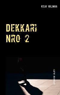 Cover Dekkari Nro 2