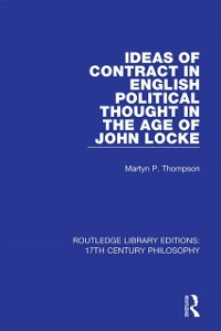 Cover Ideas of Contract in English Political Thought in the Age of John Locke