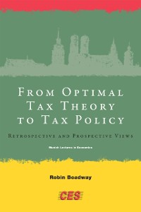 Cover From Optimal Tax Theory to Tax Policy