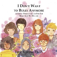 Cover I Don't Want to Bully Anymore