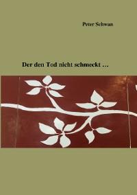 Cover Der den Tod nicht schmeckt...