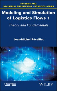 Cover Modeling and Simulation of Logistics Flows 1