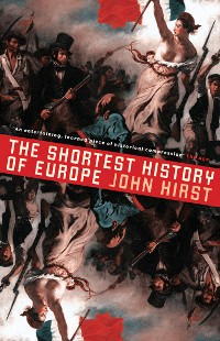 Cover The Shortest History of Europe