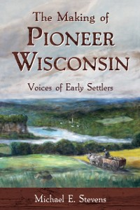 Cover Making of Pioneer Wisconsin