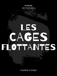 Cover Les Cages Flottantes