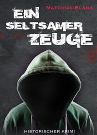 Cover Ein seltsamer Zeuge - Illustrierte Ausgabe