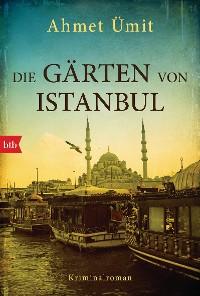 Cover Die Gärten von Istanbul