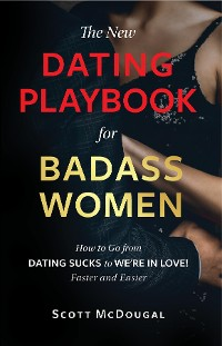 Cover The New Dating Playbook for Badass Women