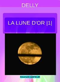 Cover La lune d'or 1