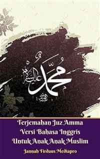 Cover Terjemahan Juz Amma Versi Bahasa Inggris Untuk Anak Anak Muslim