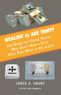 Cover Wealthy by Age Thirty