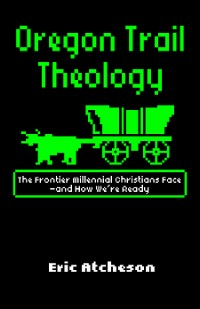 Cover Oregon Trail Theology