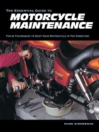 Cover The Essential Guide to Motorcycle Maintenance