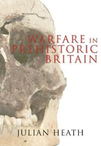 Cover Warfare in Prehistoric Britain