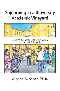 Cover Sojourning in a University Academic Vineyard