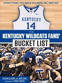 Cover The Kentucky Wildcats Fans' Bucket List
