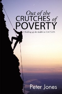 Cover Out of the Crutches of Poverty