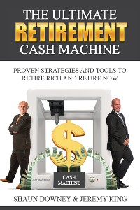 Cover The Ultimate Retirement Cash Machine