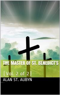Cover The master of St. Benedict's  vol. 2 of 2