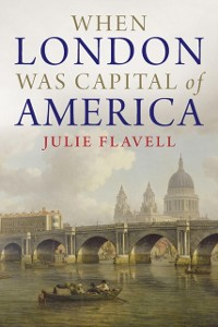 Cover When London Was Capital of America