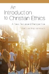 Cover An Introduction to Christian Ethics