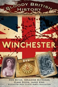 Cover Bloody British History: Winchester
