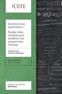 Cover Sommes-nous performants? Étudier notre contexte pour améliorer nos programmes d'études