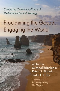 Cover Proclaiming the Gospel, Engaging the World